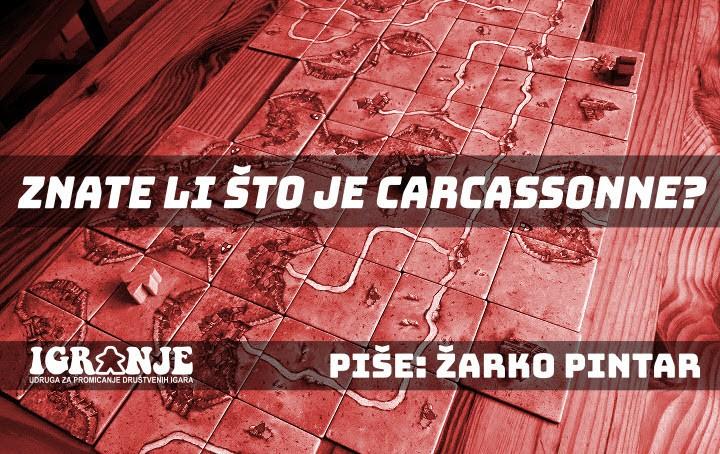 Znate li što je Carcassonne?